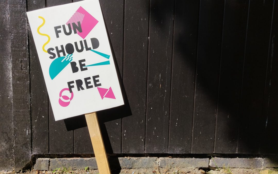 Nest at the Herbert Play Exhibition - A picket sign standing alone stating 'fun should be free'.